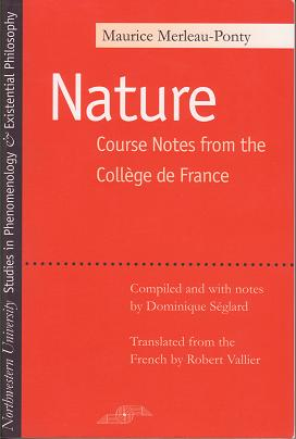 Maurice Merleau-Ponty's posthumously published lecture notes on nature.