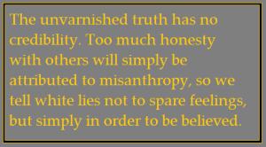 unvarnished truth