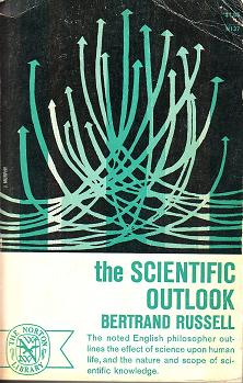 (1931) The Scientific Outlook, London: George Allen and Unwin; New York: W.W. Norton.