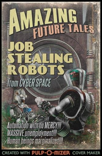 Pulp-O-Mizer job stealing robots