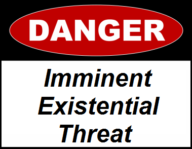 danger imminent existential threat